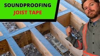 Joist Tape For Soundproofing - It Is Worth It?