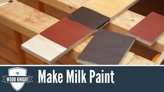 093 - How To Make Milk Paint