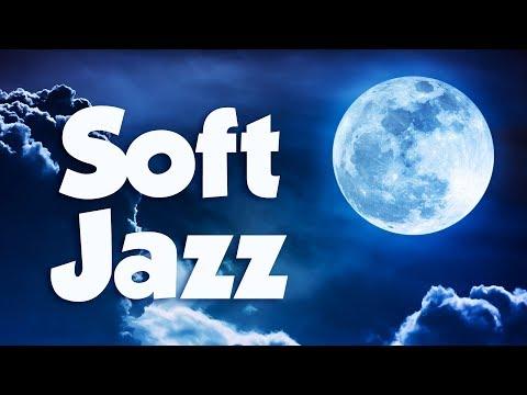 Soft Jazz  Best Soft Jazz Saxophone Instrumental Music for Relaxing Dinner Study