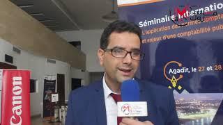 Déclaration de M. Hicham BDIRI -TUNISIE- pour MarocNews à l'occasion du séminaire d'Agadir sur l'application des normes comptables