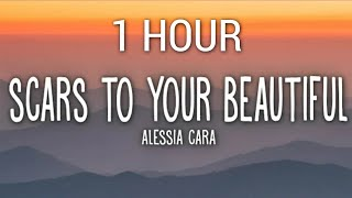 Alessia Cara - Scars To Your Beautiful (Lyrics) 1 Hour