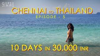 Chennai to Thailand | 10 days in 30,000 INR(Exc Flight) |Travel guide|  Thailand Ep-05 | Gypsy Jinns