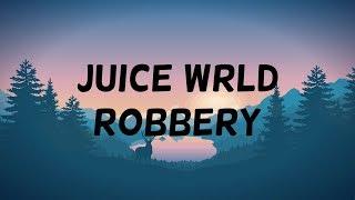 Juice WRLD   Robbery (clean   Lyrics)