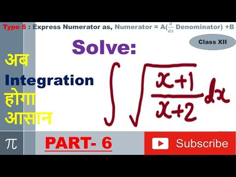 Integration Type 6 : Express Numerator as, Numerator = A(𝒅/𝒅𝒙 Denominator) +B : Part 6