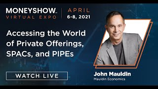 Accessing the World of Private Offerings, SPACs, and PIPEs