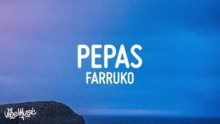 Farruko - Pepas (Lyrics/Letra)