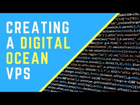 Setting up a Virtual Private Server (VPS) with Digital Ocean