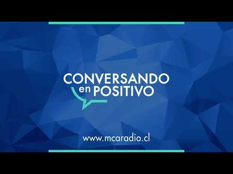 [MCA Radio] Ximena Abogabir y Hermana Karoline Mayer - Conversando en Positivo