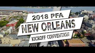 2018 PFA Kick-Off Convention - New Orleans