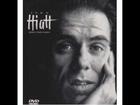 Have a Little Faith in Me (Song) by John Hiatt