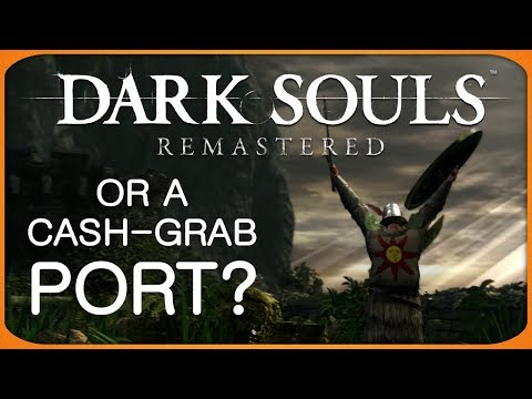 Dark Souls Remastered? More Like an Enhanced Port
