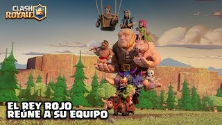 Clash Royale en Español: El Rey Rojo reúne a su equipo