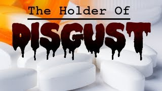 "The Holders Series - ""The Holder Of Disgust"""