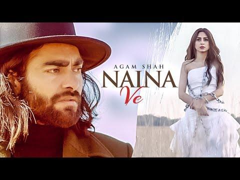 New Punjabi Songs 2018 | Naina Ve: Agam Shah Ft Ha