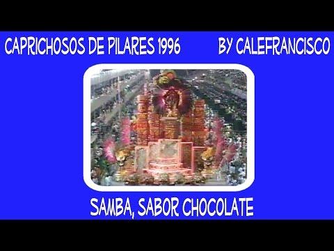Música Samba Enredo 1996 - Samba sabor Chocolate