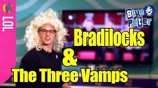 The Vamps  Bradilocks & The Three Vamps