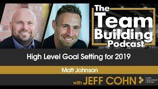 High Level Goal Setting for 2019