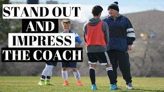How To Stand Out At Soccer Tryouts