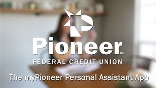 The myPioneer Personal Assistant