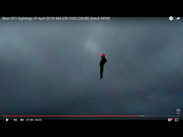 Best Ufo Sightings Of April 2016 Major Disclosure Watch ...