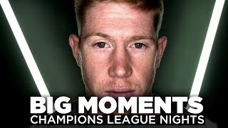 BIG MOMENTS | Sergio Aguero & Kevin De Bruyne | Champions League Nights