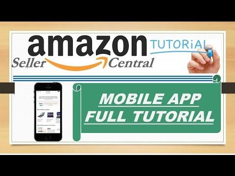 Amazon Seller Central Mobile App Full Training Explained in Hindi ...