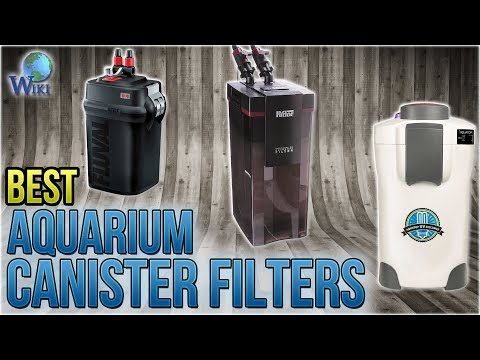 7 Best Aquarium Canister Filters 2018