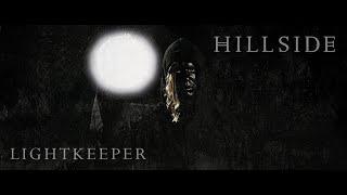 Video Hillside - Lightkeeper (Official Video)