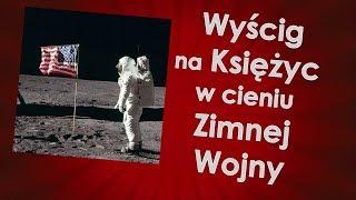Wyścig na Księżyc w cieniu zimnej wojny