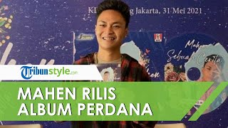 Mahen Rilis Album Perdana Bertajuk 'Sebuah Cerita' yang Berisi Kisah Pengalaman Cintanya