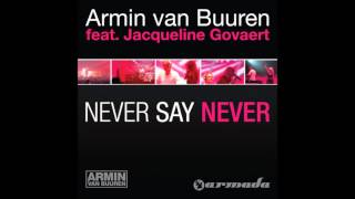 Never Say Never (Myon & Shane 54 Remix) - Armin van Buuren ft. Jacqueline Govaert