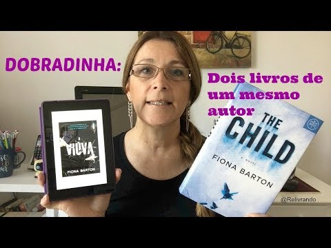Dobradinha: A Viúva (The Widow) e The Child - Fiona Barton