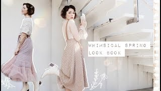 Whimsical Spring Look Book //