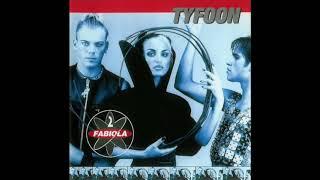 2 Fabiola – Tyfoon - Freak Out