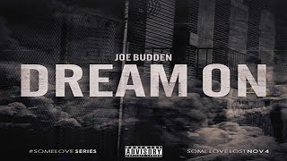 Joe Budden - Dream On