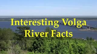 Interesting Volga River Facts