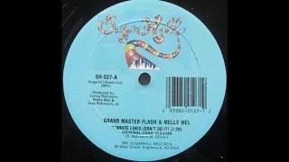 White Lines (Don't Don't Do It) Original Long Version - Grandmaster Flash & Melle Mel