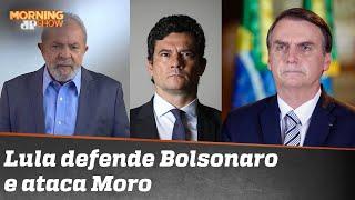 Morning Show: Lula defendeu Jair Bolsonaro para atacar Sergio Moro