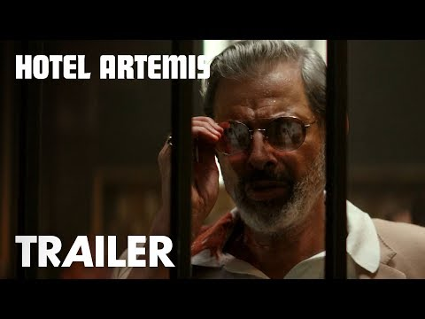 Hotel Artemis Hotel Artemis (Red Band Trailer)