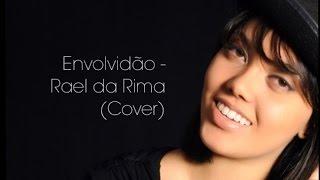 Envolvidão   Rael Da Rima (Giovana Gallão Cover)