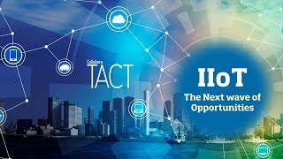IIoT - The Next wave of opportunities