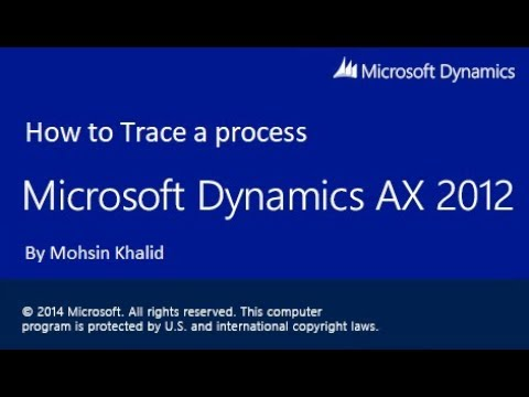 How to capture a Trace log of any process in Dynamics AX