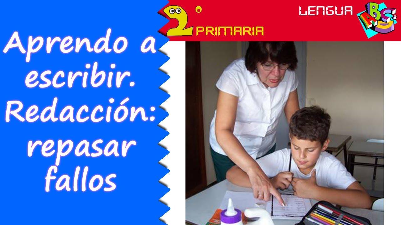 Lengua, 2º. Aprendo a escribir. La redacción 5: repaso fallos