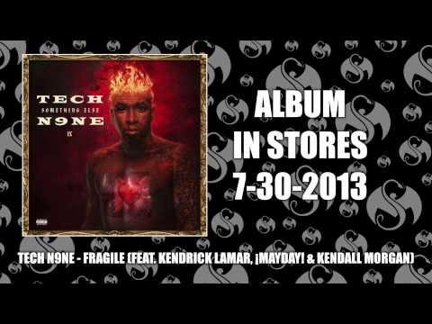 Tech N9ne feat. Kendrick Lamar - Fragile — The Ill Community