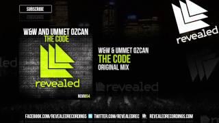 W&W & Ummet Ozcan - The Code (Original Mix) - OUT NOW!