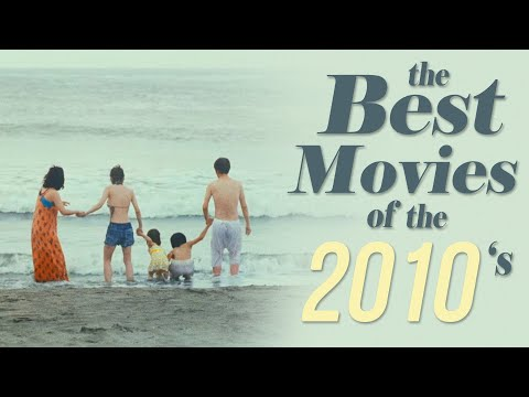 The Best Movies of the Decade (2010-2019)