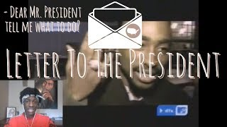 2Pac - Letter To The President Reaction