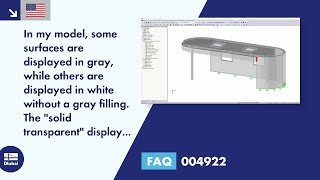 "FAQ 004922 | In my model, some surfaces are displayed in gray, while others are displayed in white without a gray filling. The ""solid transparent"" display type is selected for the graphics. How I display all surfaces in gray?"