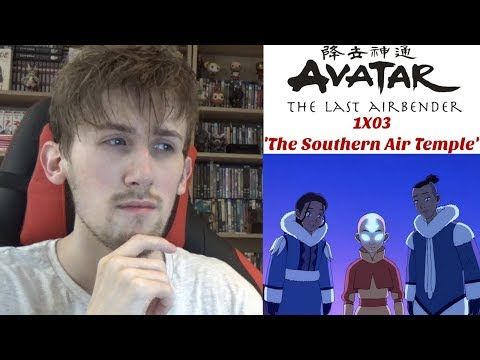 Avatar the Last Airbender Season 1 Episode 3 - 'The Southern Air Temple' Reaction