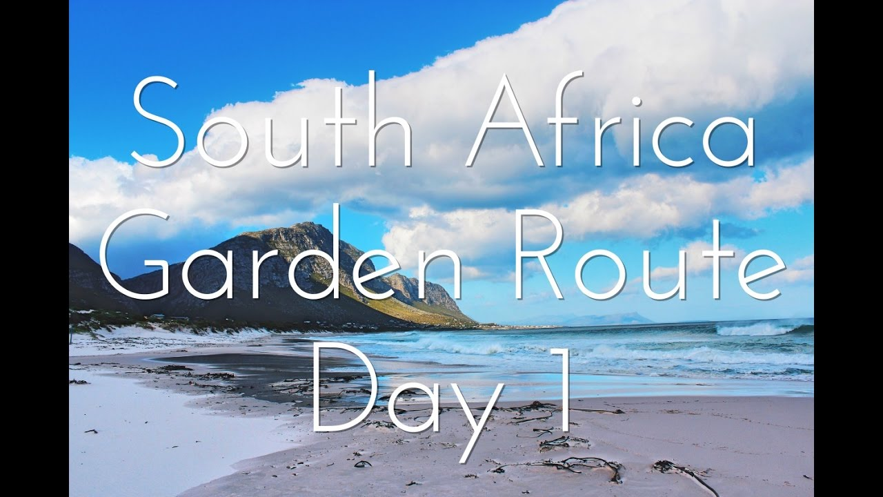 South Africa, Garden Route: Day 1 | Youtube By Harrison